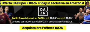 Offerta DAZn Black Friday Amazon