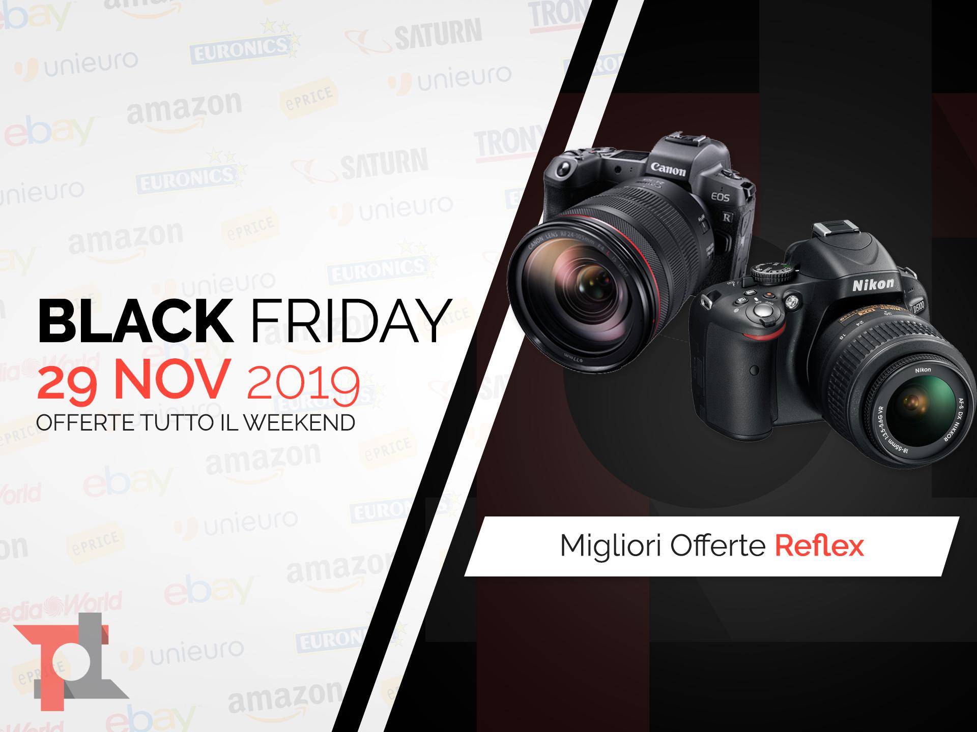 Reflex Black Friday: le migliori offerte in tempo reale ...