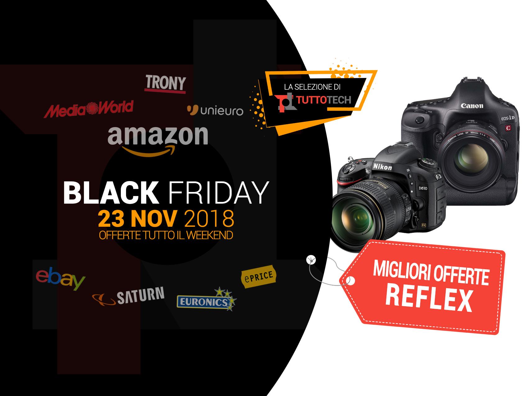 Reflex Black Friday: le migliori offerte in tempo reale | TuttoTech.net