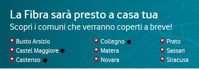 Vodafone, la fibra FTTH in arrivo anche a Matera, Prato, Novara e Siracusa 1