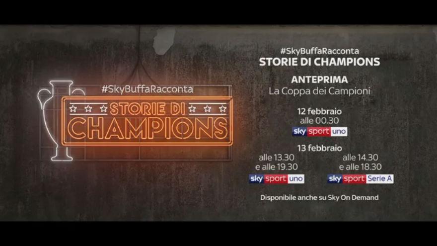 Su Sky Sport arriva la nuova serie #SkyBuffaRacconta – Storie di Champions dal 12 febbraio 1
