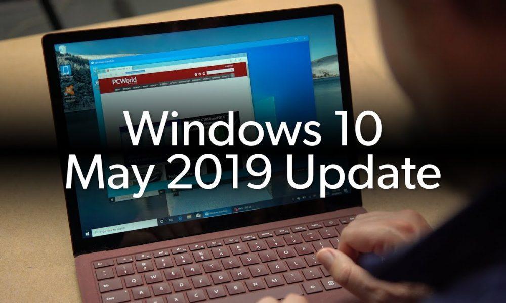 Windows 10 May 2019 Update