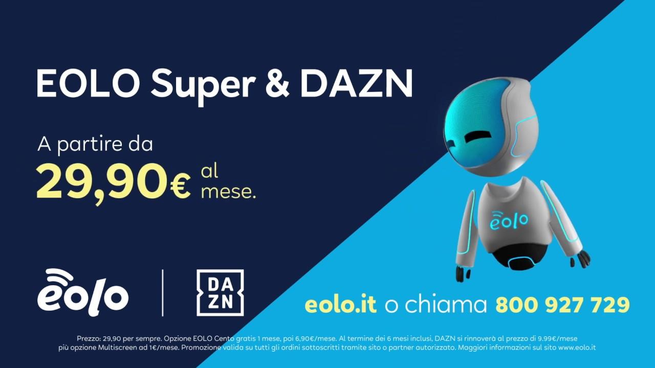 Eolo Super + 6 mesi di DAZN gratis per un'accoppiata vincente 1