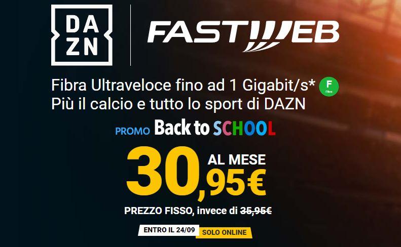 """Fastweb """"Back to School"""": offerte fibra con DAZN a partire da 24,95 euro 2"""