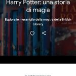 La mostra di Harry Potter è disponibile nell'app Google Arts & Culture 1