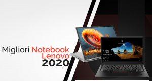 Guida Migliori Notebook Lenovo