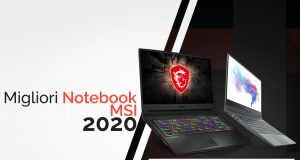 Guida Migliori Notebook MSI