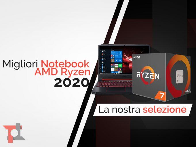 Guida Migliori notebook AMD Ryzen