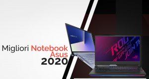Guida Migliori notebook Asus