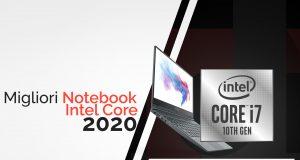 Guida Migliori notebook intel core