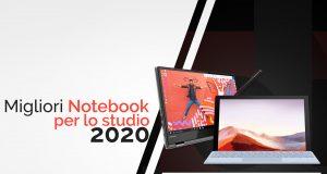 Guida migliori notebook per lo studio