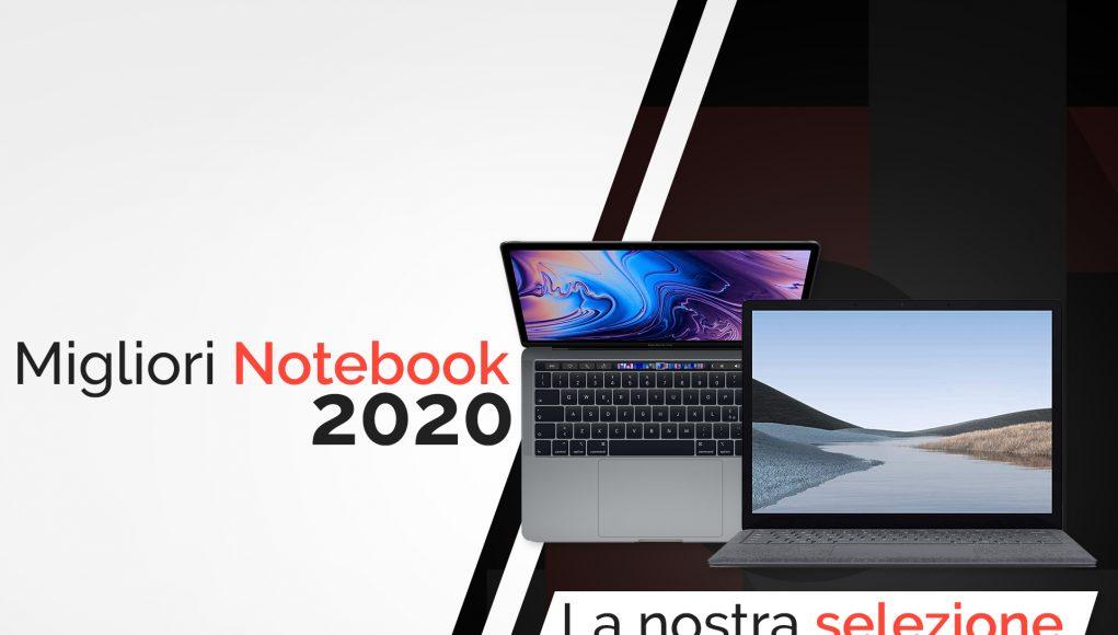 Guida Migliori Notebook 2020