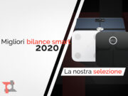 Migliori bilance smart