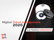 Migliori robot aspirapolvere