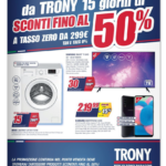 """""""Sconti fino al 50%"""" e """"Sottocosto"""" sono le due nuove promo dei volantini TRONY 1"""