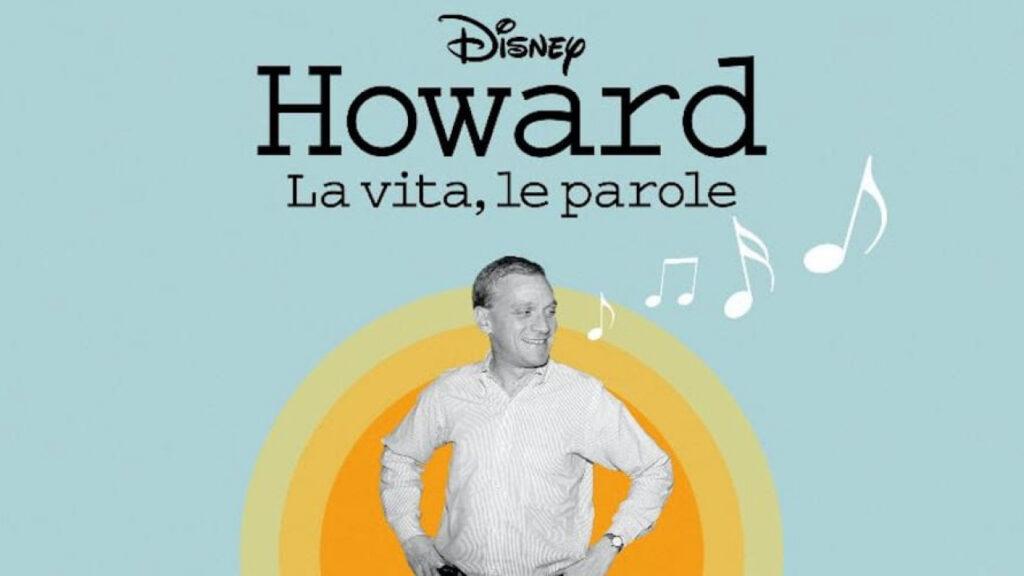 Howard: La vita, le parole - novità Disney+ agosto 2020