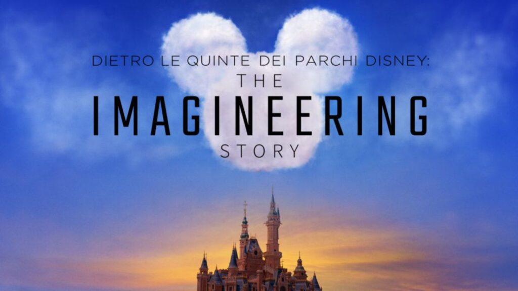 The Imagineering Story - migliori serie TV su Disney+