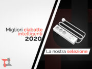 migliori ciabatte intelligenti