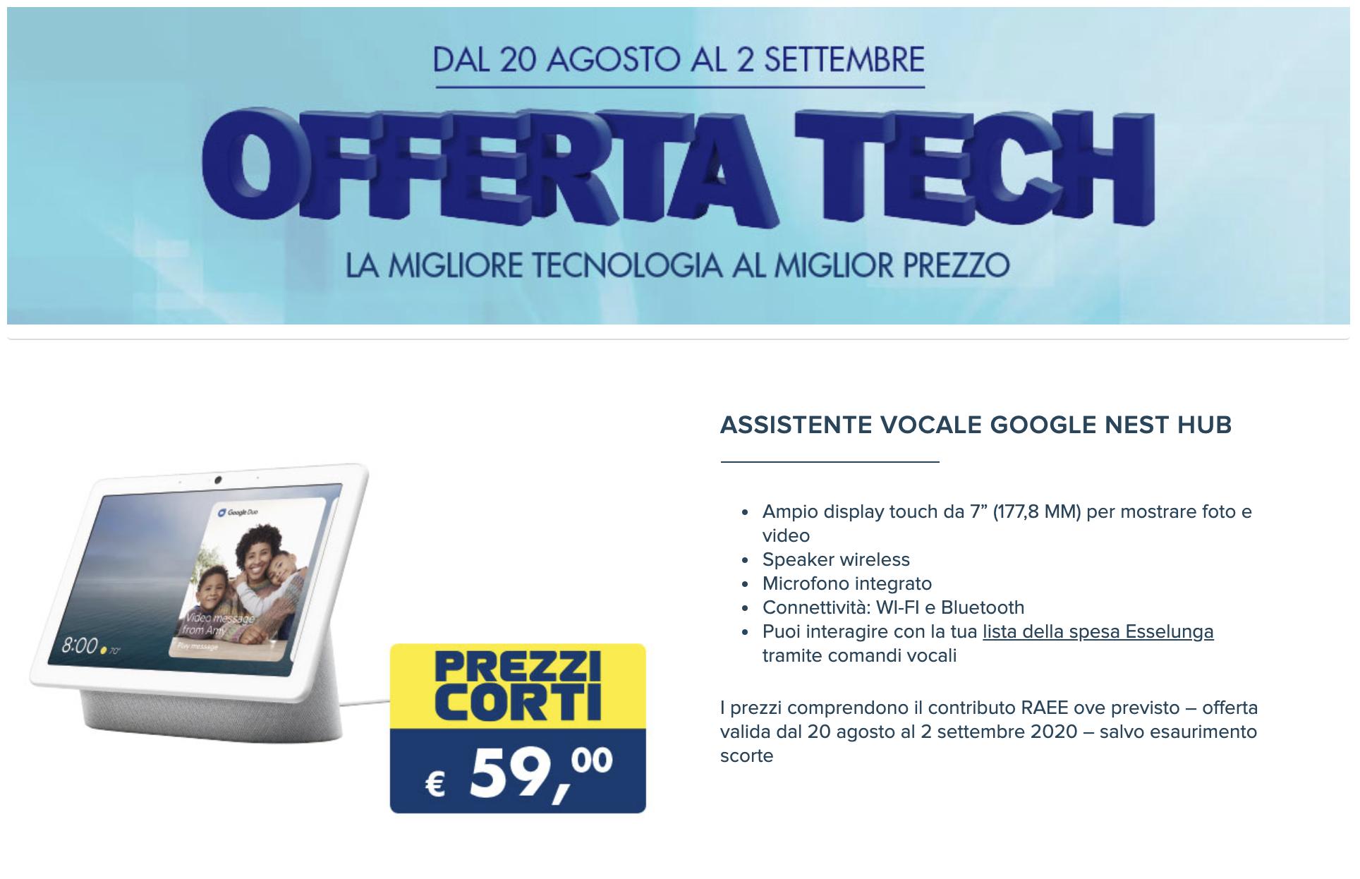 La nuova offerta Tech Esselunga è il Google Nest Hub, a un prezzo mai visto 1