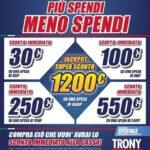 """Da Trony """"Più spendi, meno spendi"""" vi dà fino a 1.200 euro di sconto 1"""