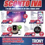 """Da Trony è arrivato lo """"Sconto IVA"""": ecco il nuovo volantino valido fino al 28 febbraio 1"""