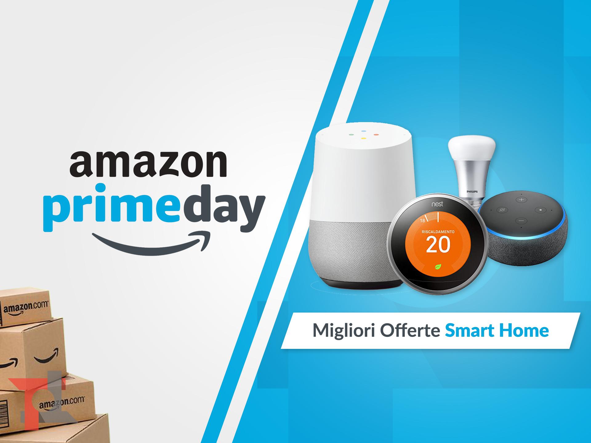 migliori offerte amazon prime day smart home