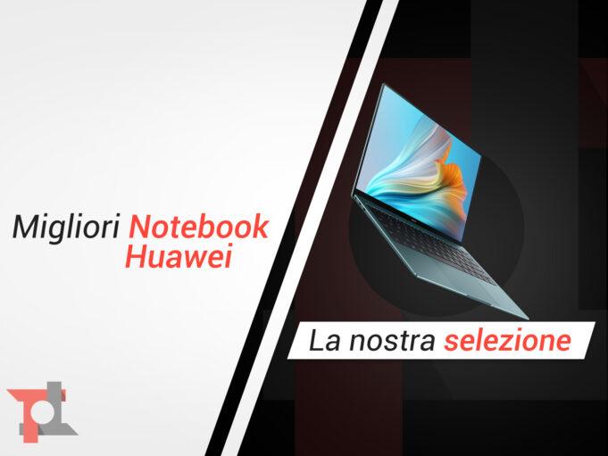 migliori notebook huawei